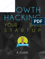 Growth Hacking Your SaaS Startup - A Guide