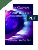 La Otra Realidad - Conversaciones Con Elam - Guevara Ivan