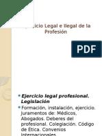 Ejercicio Legal e Ilegal de La Profesión