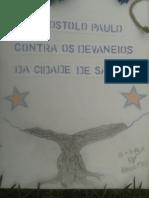 O Apostolo Paulo Conta Os Devaneios da Cidade de Santos
