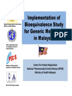 Implementation of Bioequivalence Study for Generic Medicines in Malaysia 2011