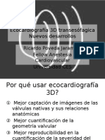 3D Echocardiography New Developments