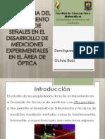 IMPORTANCIA DEL PROCESAMIENTO DIGITAL DE SEÑALES EN EL DESARROLLO DE MEDICIONES EXPERIMENTALES EN EL ÁREA DE ÓPTICA