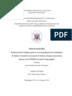 Incidencia de Los Trabajos Practicos en El Aprendizaje de Los Estudiantes de Quimica General i en Conceptos de Materia Energia y Operaciones Basicas en La Upnfm de La Sede de Tegucigalpa