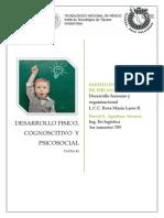 Desarrollo fisico, cognoscitivo y psicosocial
