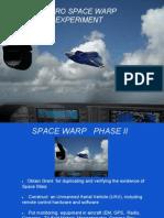 Space Warp New OCT 17 2012 Warp Experiment.pptx
