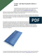 Colocaci?n de Panel solar - qu? tipo de paneles solares a utilizar y donde ponerlos