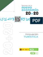 Tendencias en la nueva economía 20+20. Innovación turística