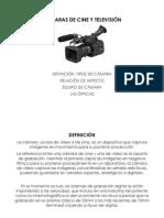 Caìmaras de Cine y Viìdeo