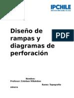 Diseño de rampas y diagramas de perforacion