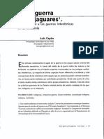 CAYON, Luis. de La Guerra y Los Jaguares. Una Aproximacion a Las Guerras Interetnicas en La Amazonia