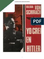 Yo Creí en Hitler - Baldur Von Schirach