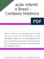 2 Contexto Histórico Da Educação Infantil No Brasil