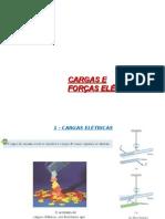 Cargas e Forças Elétricas