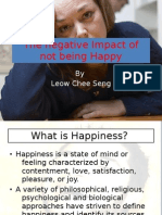 The Negative Impact of Not Being Happy
