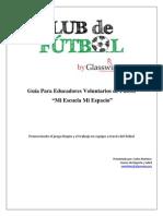 Guía Para Educadores Voluntarios de Fútbol Juego Limpio Julio 2014