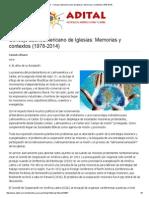 Adital - Consejo Latinoamericano de Iglesias_ Memorias y Contextos (1978-2014)