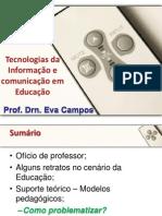 Tecnologias Mídias e Educação