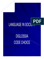 Language in Society - Diglossia