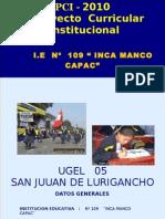 PCI I.E N 109 INCA MANCO CAPAC UGEL 05 LIMA PERU SUBDIRECTOR DE SECUNDARIA HUGO BAUTISTA