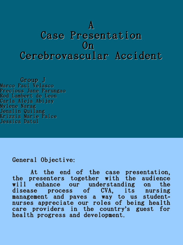 Cva cerebrovascular accident case study
