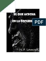 H.P. Lovecraft - El que acecha en la oscuridad.Pdf