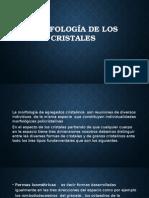 EXPO DE CRISTA MORFOLOGIA DE LOS CRISTALES.pptx