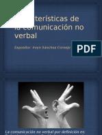Características de La Comunicación No Verbal.