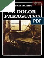 El Dolor Paraguayo de Rafael Barret