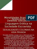 Moralidades Brasílicas