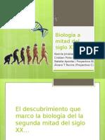 Exposicion Biologia de la segunda mitad del siglo 20