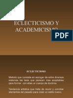 Clase 8 - Eclecticismo y Academicismo