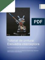 Tutorial de Pintura de La Escuadra Interceptora
