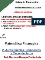 4P-MATEMÁTICA FINANCEIRA - 2.Juros Simples e Compostos e Taxas.2015.2