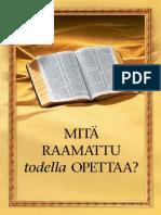 Mita raamattu todella opetaa?