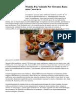 Reto De Chefs Del Mundo, Patrocinado Por Giovanni Rana Premiados Con 5 Lotes Con cinco