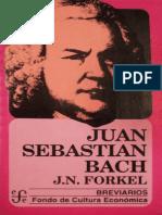 FORKEL, J. - Juan Sebastián Bach
