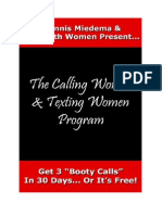 Dennis Miedema - The Calling Women and Texting Women Program