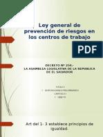 Ley General de Prevención de Riesgos en Los