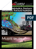 Fractura hidráulica, fractura ambiental, fractura humana