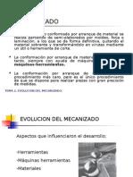 Clase 1. Introduccion - Evolucion Del Mecanizado.