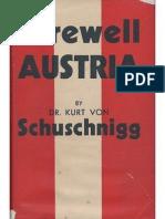 Schuschnigg, Kurt von, ''Farewell Austria'', 1938.