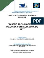 """Diseño e Inovacion de Una Maquina Compactadora de """"Pet"""" Para Implementación en Zonas Escolares de Chiapas"""