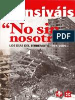 Carlos Monsivais. No sin nosotros. Los dias del terremoto, 1985-2005