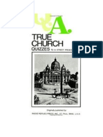 True Church Quizzes to a Street Preacher