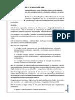 Decreto - 1094-94 - Dispõe Sobre o Sistema de Serviços Gerais (SISG) Dos Órgãos Civis Da Administração Federal Direta, Das Autarquias Federais e Fundações Públicas