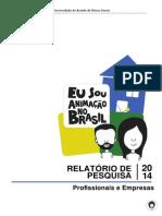 Relatorio de Pesquisa Eu Sou Animação No Brasil 2015 Fariah