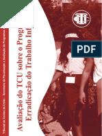 Avaliação de Políticas Públicas - Programa Erradicação do trabalho Infantil - TCU