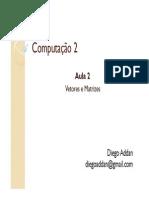 Aula2_Computacao2 Vet e Mat