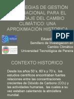 ESTRATEGIAS DE GESTIÓN INTERNACIONAL PARA EL ABORDAJE DEL CAMBIO CLIMÁTICO